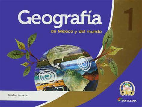 libro 1 de geografia nivel secundaria 2015 2016 becas 2016 libro geografia 1 secundaria contestado 2015 2016