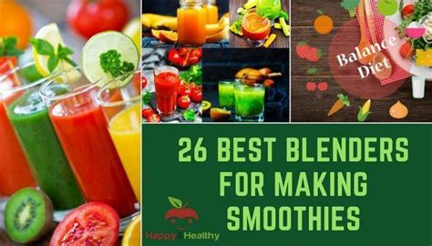 best smoothie blender best smoothie blender 26 blenders for making green smoothies