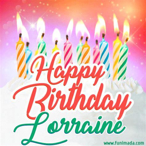 happy birthday gif  lorraine  birthday cake  lit candles   funimadacom