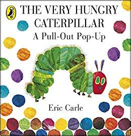 the very hungry caterpillar 0141352221 the very hungry caterpillar a pull out pop up harry styles 0884462699190 amazon com books