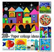 20  Simple Paper Collage Ideas For Kids Artsy Craftsy Mom