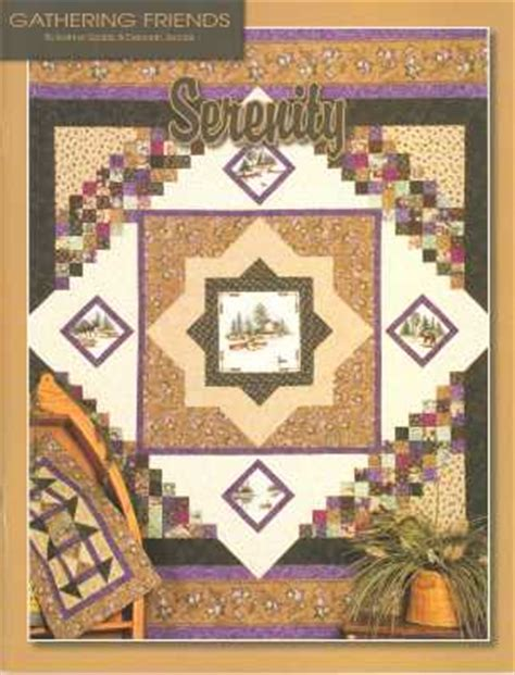 serenity pattern book gathering friends quilt shop