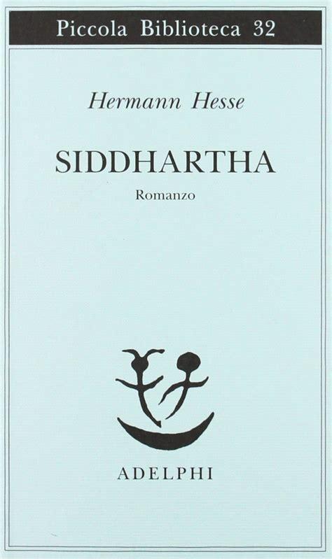 libro siddhartha 10 romanzi per scoprire l estremo oriente parole a colori