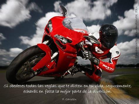 Imagenes Motivadoras Moto | te gustan las motos te regalo unas frases im 225 genes