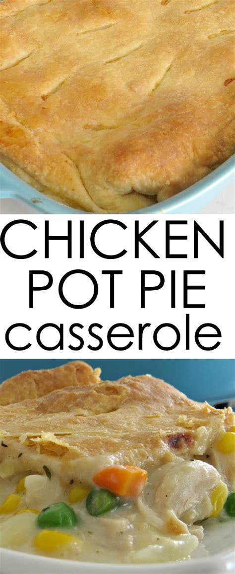 chicken pot pie casserole written reality