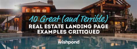 10 great and terrible real estate landing page exles