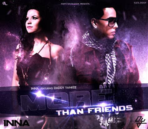 more than friends testo inna more than friends lyrics and ft