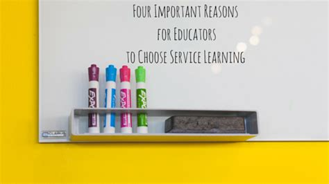 reasons for a service 187 four important reasons for educators to choose service learning