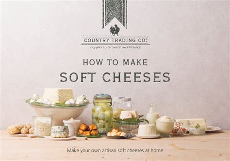 how to make soft cheese in books and book stands at lakeland how to make soft cheese country trading co