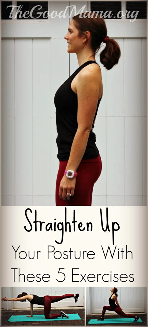 To Straighten Up by Straighten Up Your Posture With These 5 Exercises The