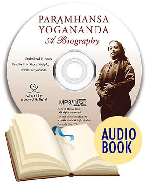 biography book publishers paramhansa yogananda a biography audio book unabridged