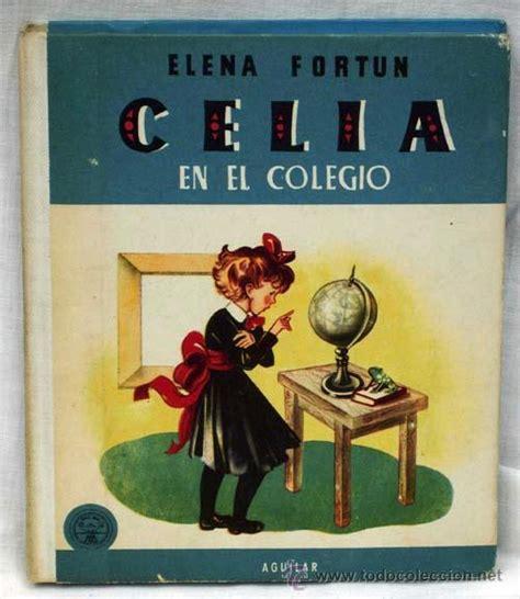 celia en el colegio 842063574x celia en el colegio elena fort 250 n editorial agui comprar en todocoleccion 14197882