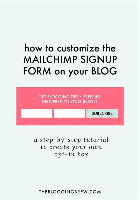 How To Customize The Mailchimp Signup Form Tutorials Posts And Social Media Mailchimp Form Templates