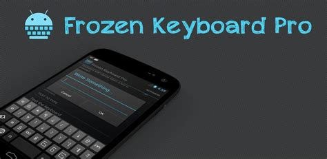 frozen keyboard pro apk လ မ မ ပ သ တရပ ၀န frozen keyboard pro v 0 5 2 apk 1mb direct