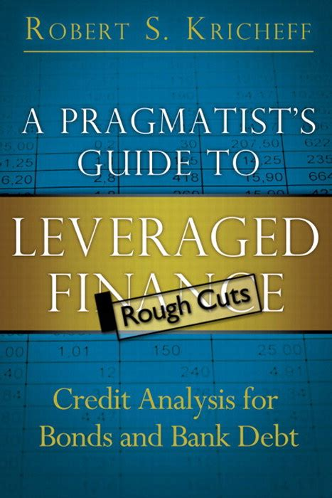 the pragmatist s guide to a guide to creating your own answers to s questions books pragmatist s guide to leveraged finance a credit