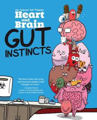 and brain an awkward yeti collection and brain gut instincts an awkward yeti collection