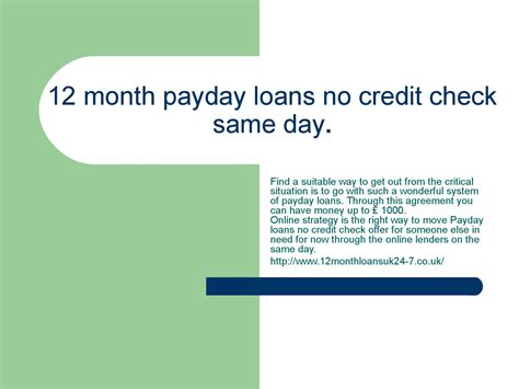 12 month payday loans 12monthloansdirectlenders1hr co uk 12 month payday loans no credit check same day by