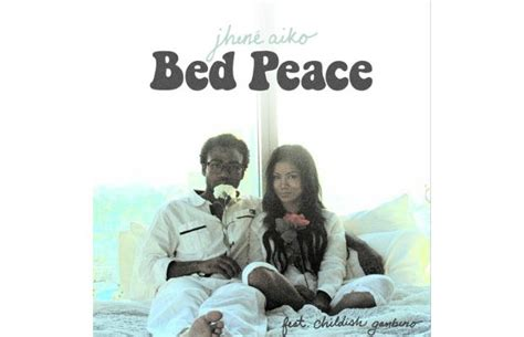jhene aiko bed peace jhene aiko feat childish gambino quot bed peace quot