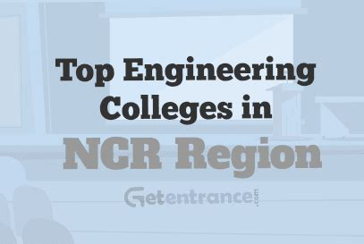 Mba Colleges In Delhi Ncr Region by Top Engineering Colleges In Ncr Region 2018 Admission