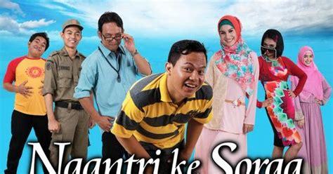 film bioskop indonesia yang pernah tayang di rcti sinopsis pemeran sinetron quot ngantri ke sorga quot buku
