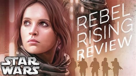 libro star wars rebel rising star wars rebel rising review jyn and saw before rogue