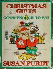 when is enough christmaspresents gifts enough to eat 1981 edition open library