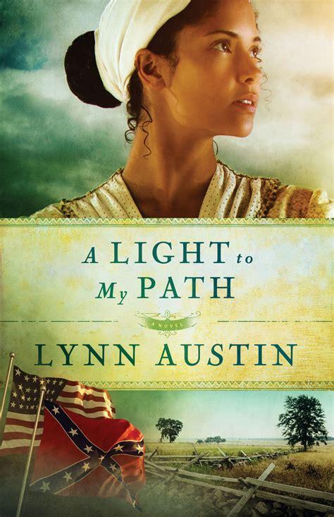 light to my path refiner s fire series by lynn austin