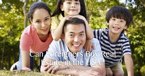 buy house in usa for foreigner can foreigners buy real estate in the usa non qualified mortgage