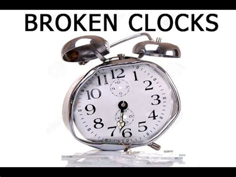 broken clocks broken clocks youtube