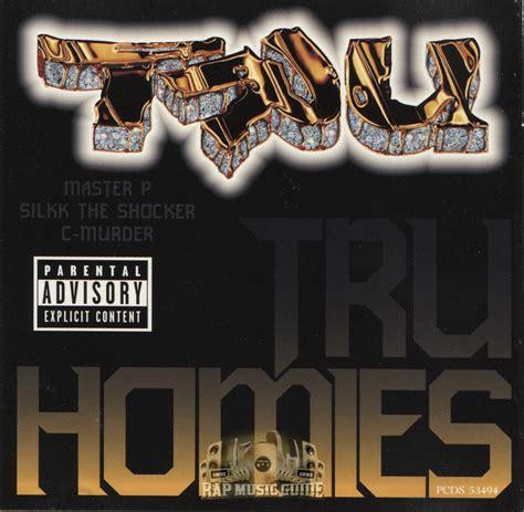 Tru Homies | tru tru homies cds rap music guide
