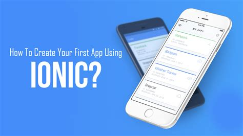 build your first mobile app with ionic 2 angular 2 how to create your first app using ionic blog