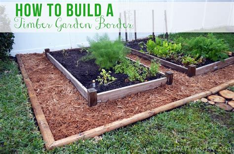 How To Make A Vegetable Garden by How To Build A Timber Garden Border Vegetable Garden