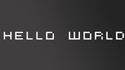hello world hello world by sloppierkitty7 on deviantart