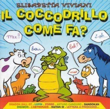 coccodrillo come fa testo testi spartiti gt ricerca per tag il coccodrillo come fa