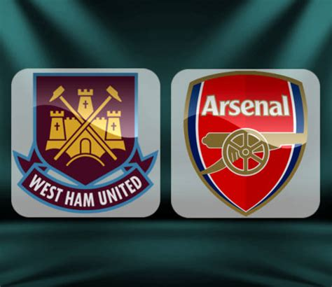 arsenal vs west ham west ham vs arsenal preview and prediction
