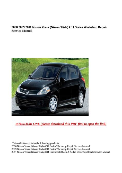 service repair manual free download 2009 nissan versa interior lighting calam 233 o 2008 2009 2011 nissan versa nissan tiida c11 series workshop repair service manual