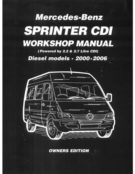 car repair manuals download 2006 mercedes benz r class navigation system mercedes benz sprinter cdi workshop manual diesel models 2000 2006