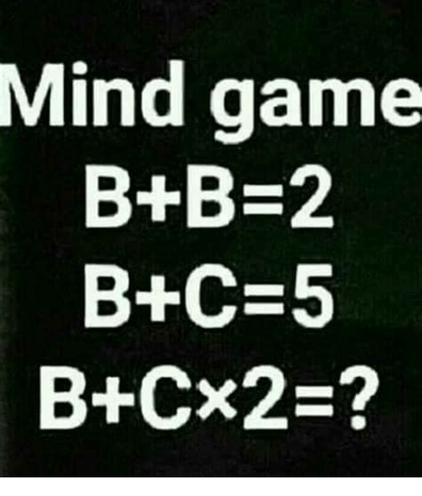Mind Games Meme - mind game b b 2 b c 5 meme on me me
