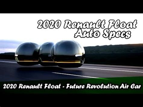2020 Renault Float Future Revolution Air Car by 2020 Renault Float Future Revolution Air Car