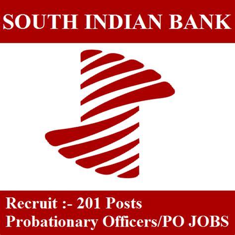 sarkari naukri bank south indian bank recruitment 2017 201 posts po