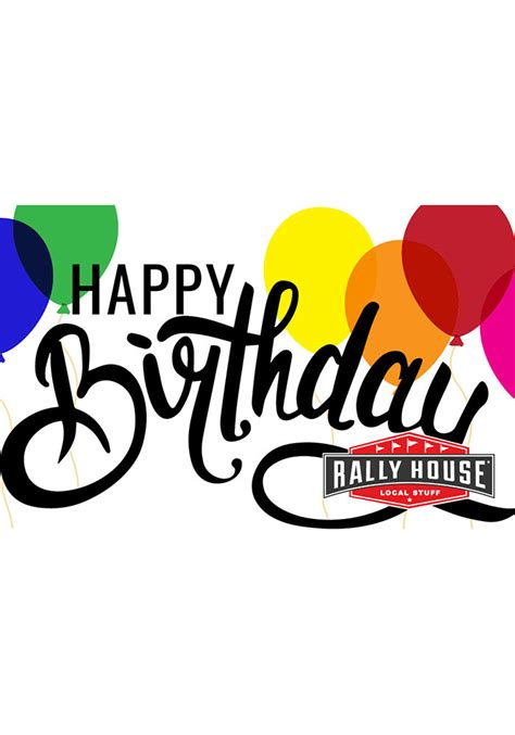 ralley house rally house happy birthday gift card 999911156