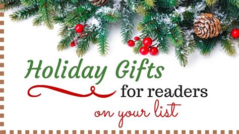 holiday gifts for readers on your list kristin holt