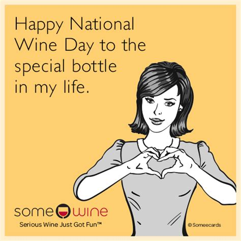 happy national wine day   special bottle   life
