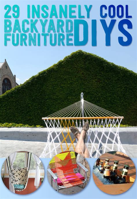 Backyard Buzzfeed 29 Insanely Cool Backyard Furniture Diys