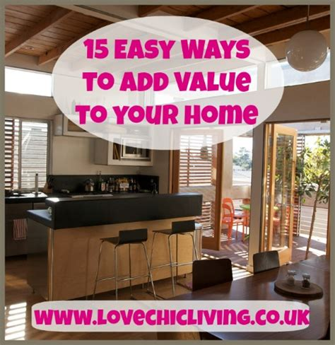 15 easy ways to add value and style to your home