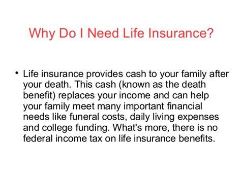 do i need life insurance to buy a house why do i need life insurance