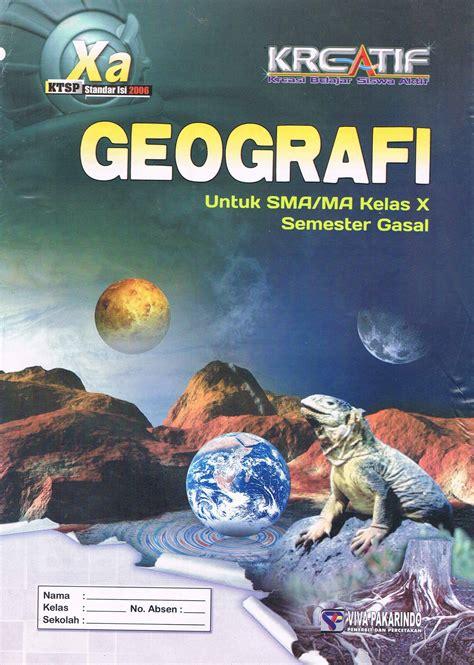 Buku Kerja Geografi Smp Jl2bktsp buku geografi kelas x images