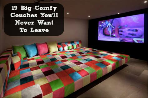 big comfy sofas big comfy couches you ll never want to leave diy cozy home