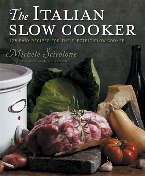 stirring slowly recipes to restore and revive books the italian cooker michele scicolone