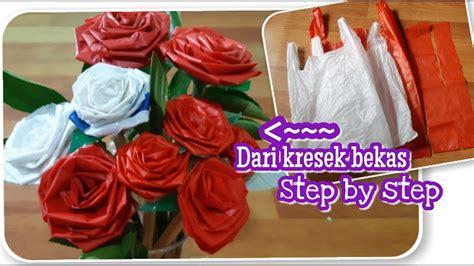 membuat bunga mawar  plastik kresek bekas youtube